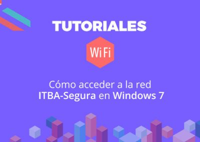 Cómo acceder a la red ITBA-Segura en Windows 7